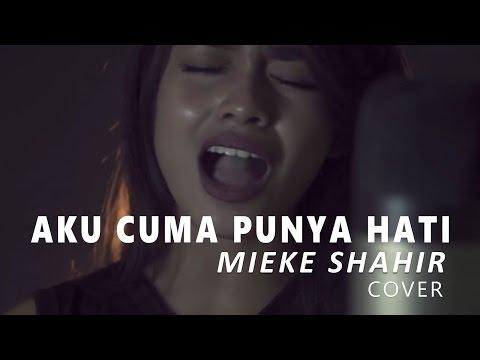 Mytha Lestari - Aku cuma punya hati (cover by Mieke Shahir)
