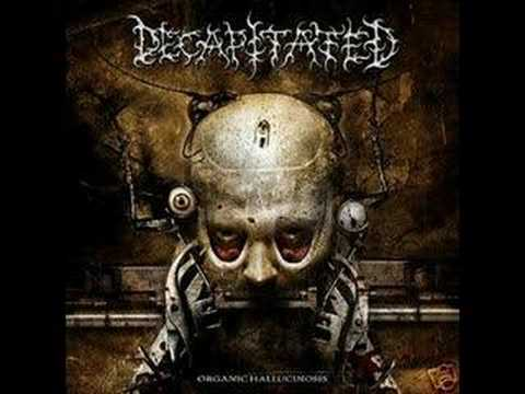 Decapitated - Revelation Of Existence (The Trip)