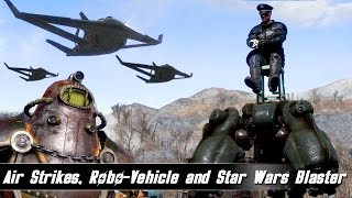 Fallout 4 Mods Week 21 - Air Strikes, Robo-Ride and Star Wars Blaster