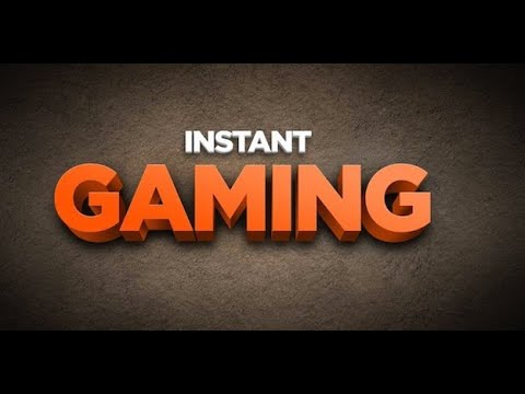 Gaming Instant