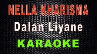 Nella Kharisma - Dalan Liyane (Karaoke) | LMusical