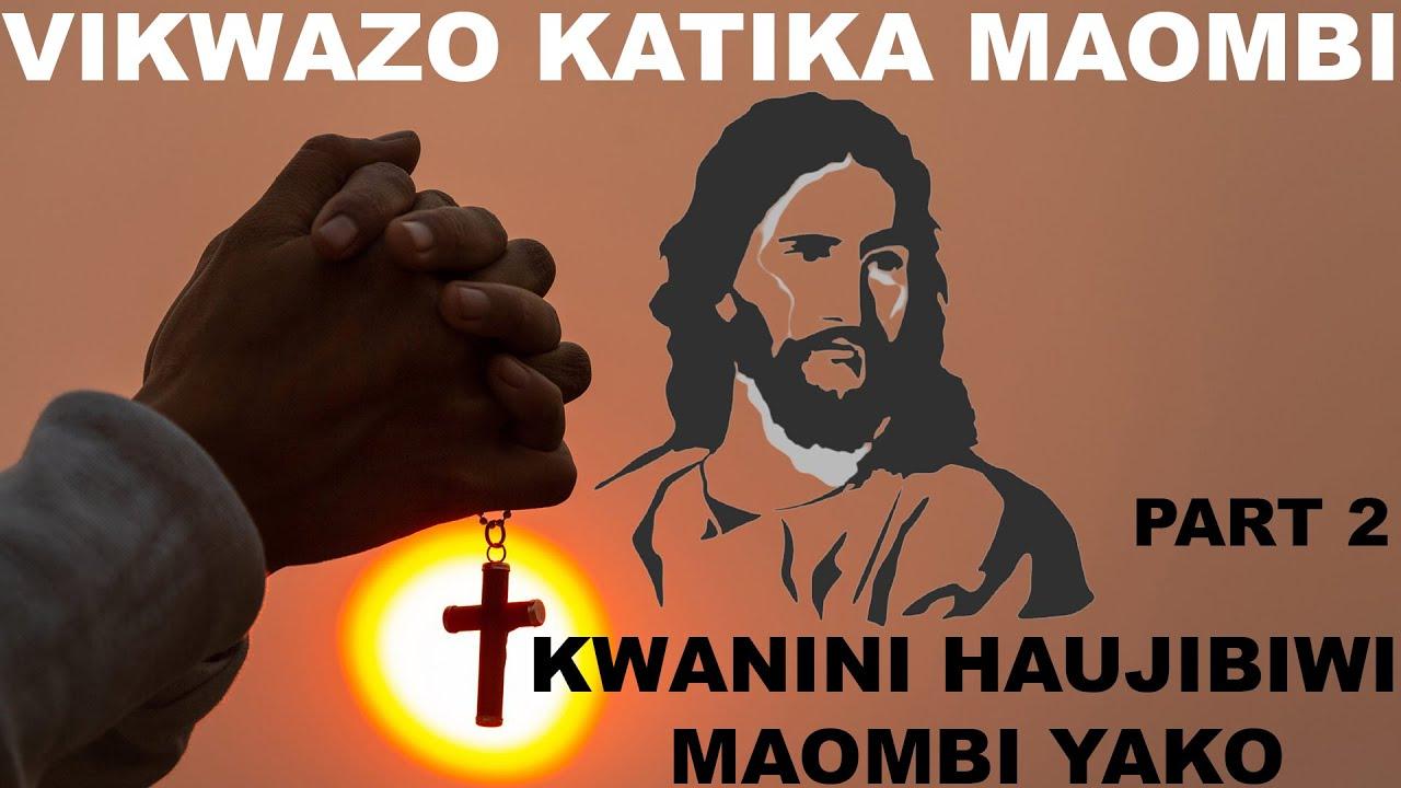 Download UNAOMBA SANA!!!! KWANINI MUNGU HAKUJIBU MAOMBI YAKO???