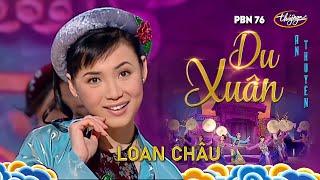 Loan Châu - Du Xuân (An Thuyên) PBN 76