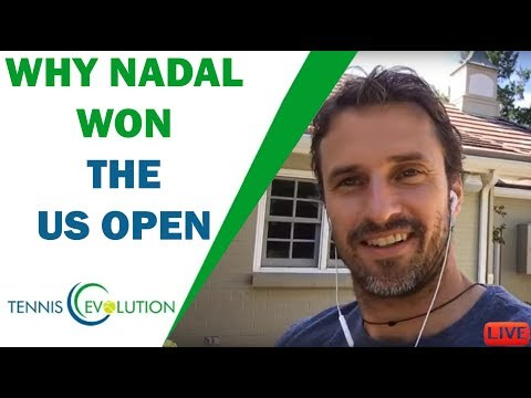 Why Nadal won the US Open