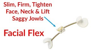 FACIAL FLEX Face Lift Without Surgery UPDATES 2014 FULL DEMO FACIAL FLEX Non-Surgical Facial Lift