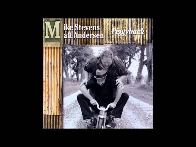 Matt Andersen & Mike Stevens - The Way You Move