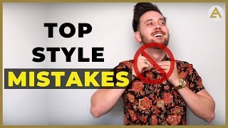 Top 10 Style Mistakes Men Make & How To Fix Them!