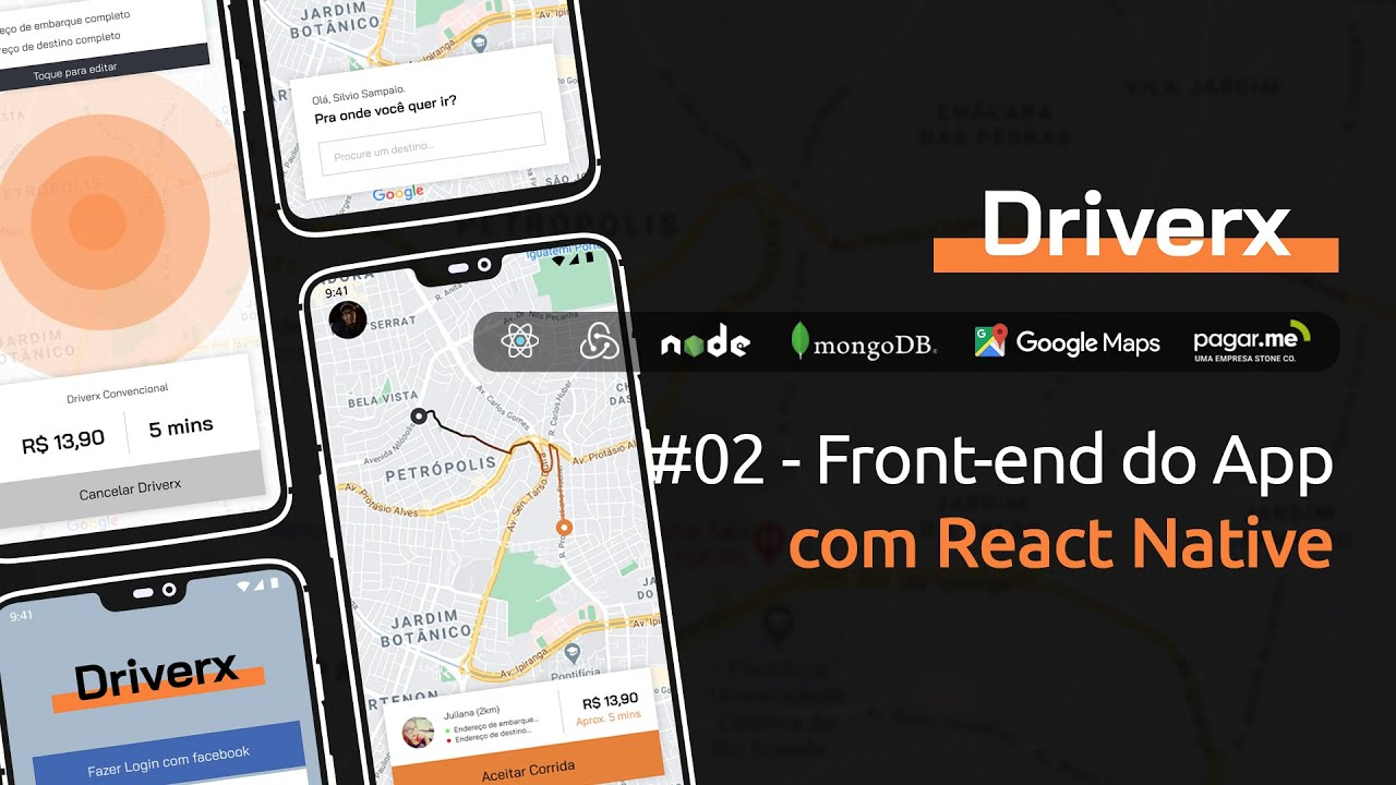 Download [DriverX] #02 - Front-end do app c/ React Native, Styled-Components & Google Maps