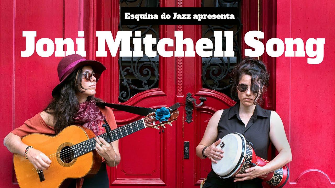ESQUINA DO JAZZ apresenta: Joni Mitchell Song _ Carolina Zingler & Bárbara Mucciollo