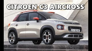 Citroen C3 Aircross (2017) Design, Interior, Features