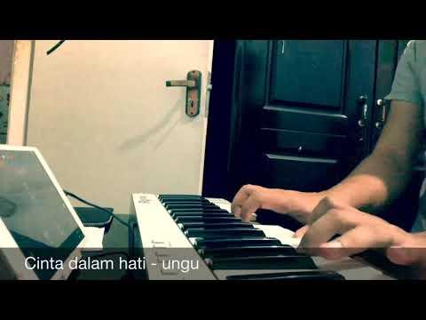 Cinta dalam hati- ungu ( piano cover by julius sendy