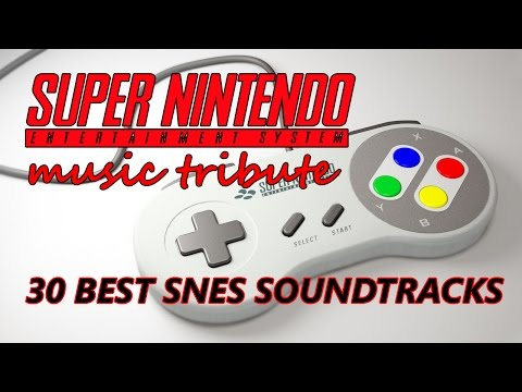30 Best SNES Soundtracks - Super Nintendo Music Tribute