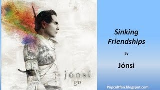 Jónsi - Sinking Friendships (Lyrics)