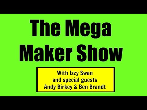 "The Mega Maker Show eps #2  Old School ""meet"" New School"