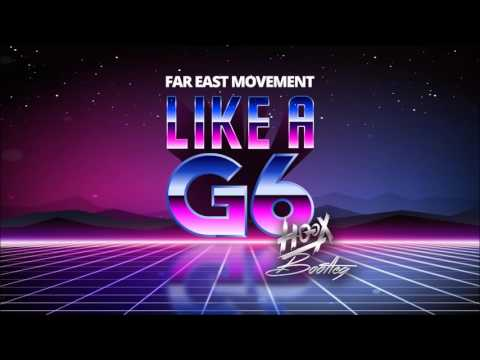 Far East Movement - Like A G6 (HOOX Bootleg) - FREE DOWNLOAD!