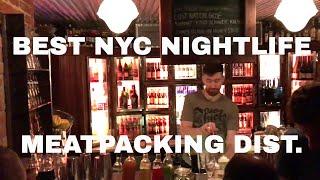 New York Nightlife - Meatpacking District