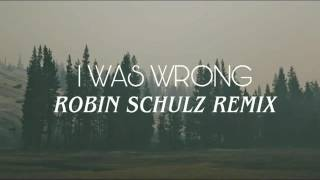 A R I Z O N A - I Was Wrong (Robin Schulz Remix) | Sub Español + Lyrics
