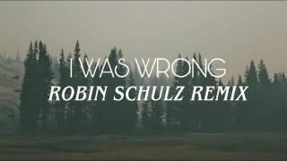 A R I Z O N A - I Was Wrong (Robin Schulz Remix) | Sub Español + Lyrics