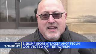 Bishop airport attacker Amor Ftouhi convicted of terrorism