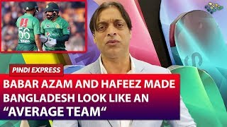 babar-azam-the-class-act-for-pakistan-pakistan-vs-bangladesh-2nd-t20i-shoaib-akhtar