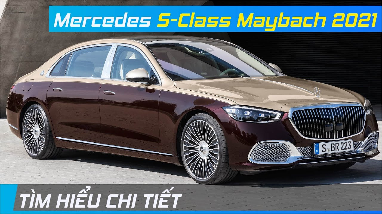 Chi tiết Mercedes S-Class Maybach 2021   Dùng công nghệ để đấu với Bentley Flying Spur   XE24h