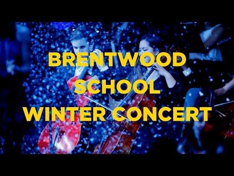 Brentwood School Upper School Winter Concert [Full Video]