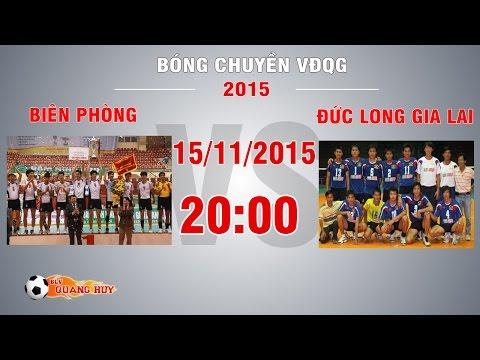 Biên Phòng vs Đức Long Gia Lai - Giải BC VĐQG 2015 | FULL