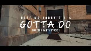 Best Chicago Hip Hop Artists 2019 - Dope MC Bobby Sills (Gotta Do Directed by FTY Studios)