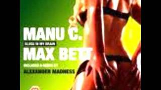 Manu C. And Max Bett - Slugs In My Brain  (Original Mix)