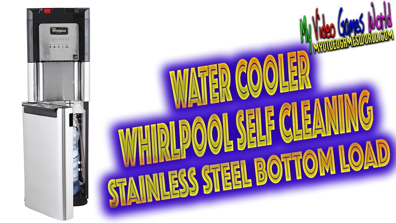 Whirlpool Self Cleaning Stainless Steel Bottom Load Water Cooler | My Video  Games World