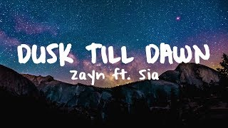 Zayn - Dusk Till Dawn Ft. Sia  Brooks Remix