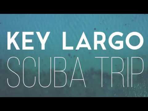 BEST SCUBA DIVING TRIP VIDEO / KEY LARGO 2018