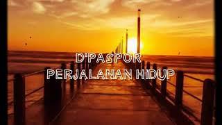 Gambar cover Lirik d'paspor -perjalanan hidup