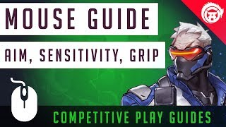 Mouse Guide Overwatch Edition - Wrist vs Arm Aim, Finding Sensitivity, Mouse Grip, Optical vs Laser