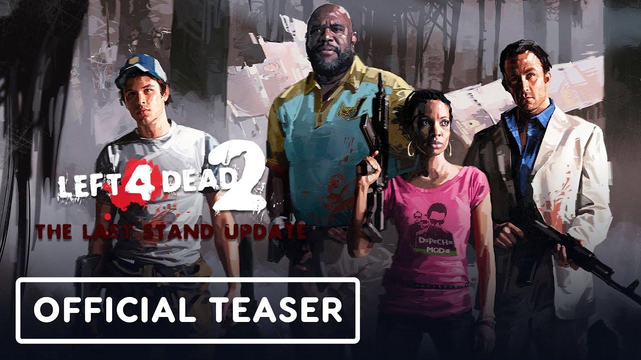Download Left 4 Dead 2: The Last Stand Update - Official Teaser