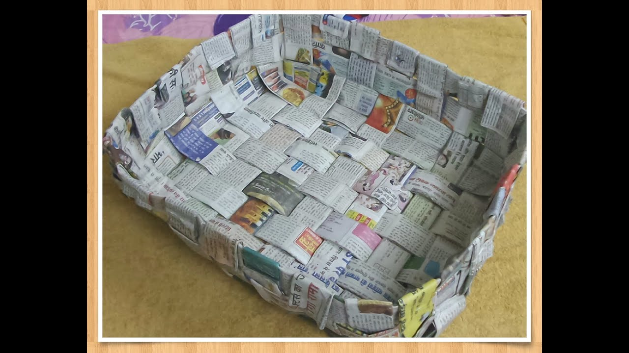 Diy newspaper basket reuse newspaper youtube for Creative use of waste newspaper
