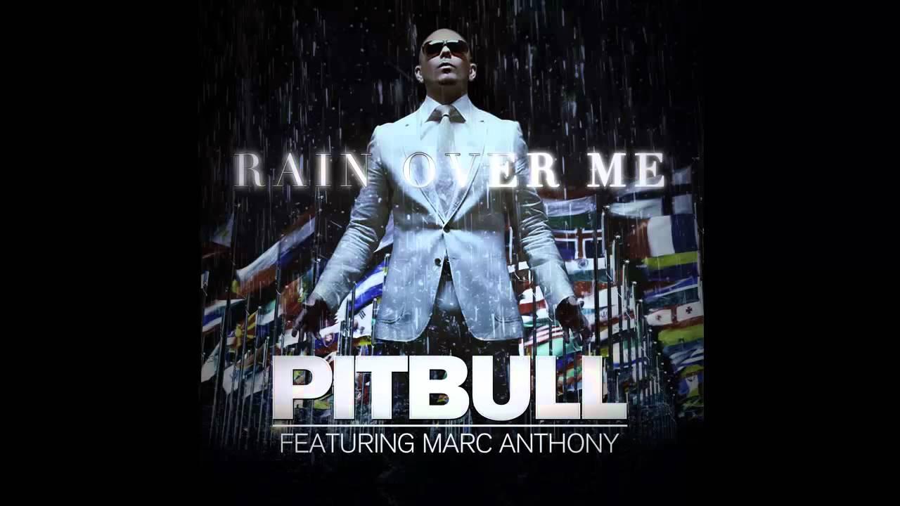 Pitbull ft marc anthony rain over me | i̇zlesene. Com.