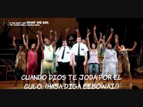 The Book of Mormon: Hasa Diga Eebowai. sub-español