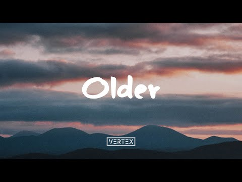 Shallou & Daya - Older (Lyrics)