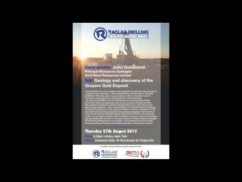 abc Radio Raglan Drilling geology lecture series , Gold Road talk