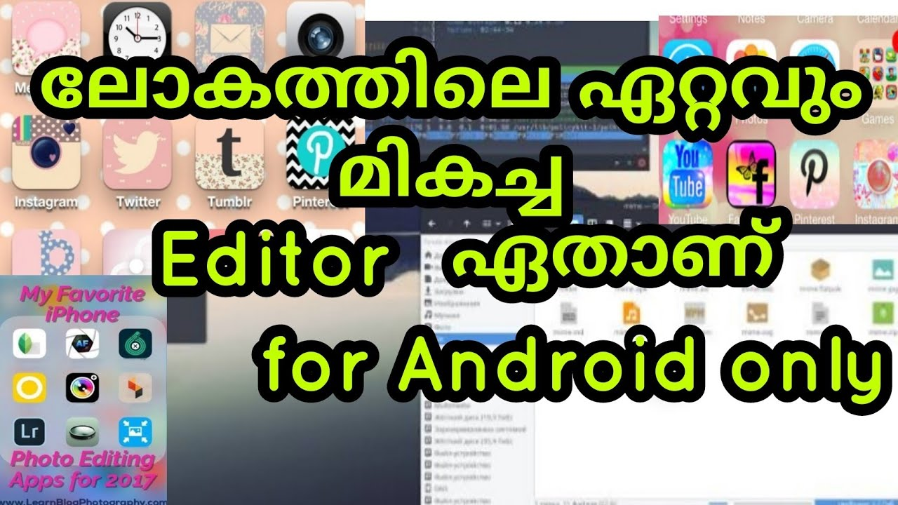 |അടിപൊളി Android editor ഏതാണ് | |Top 5 editing Apps| |in malayalam| |A4apps|