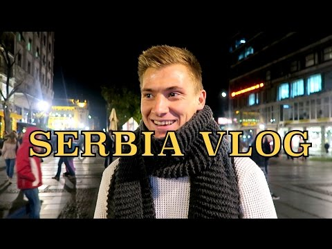 Travel VLOG - Belgrade SERBIA!