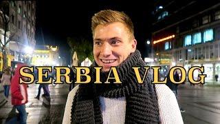 Travel VLOG - Belgrade SERBIA!