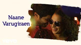 OK Kanmani - Naane Varugiraen Lyric   A.R. Rahman, Mani Ratnam