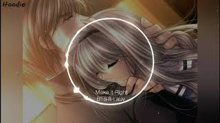 Baixar Nightcore - Make It Right (BTS ft Lauv)
