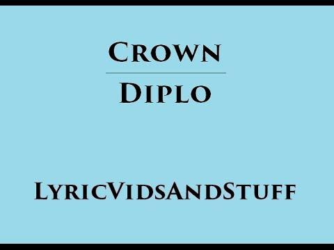 Crown - Diplo