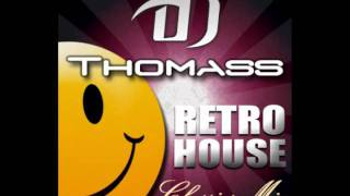 DJ Thomass Mix Retro House