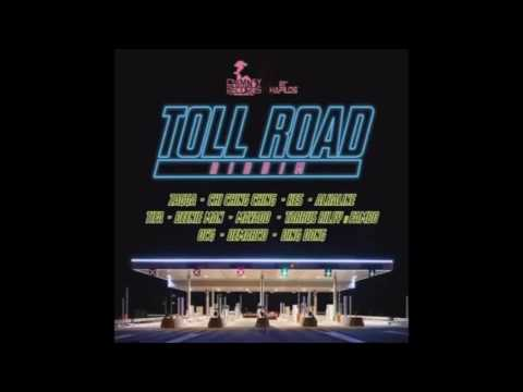 TOLL ROAD RIDDIM (Mix-July 2016) CHIMNEY RECORDS