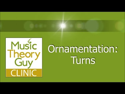 Clinic: Ornamentation - Turns