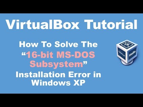 """How To Solve The """"16-bit MS-DOS Subsystem"""" Installation Error In Windows XP"""
